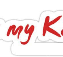 Kiss my Ketut Sticker