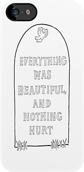 Everything was Beautiful and Nothing Hurt. by ToruandMidori