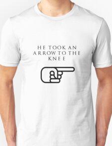 He Took An Arrow To The Knee (Black Type) T-Shirt