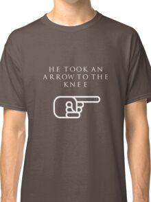 He Took An Arrow To The Knee (White Type) Classic T-Shirt
