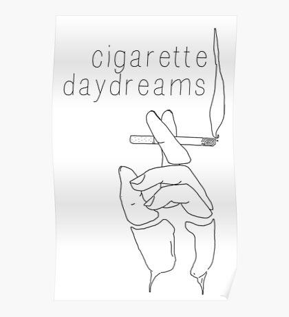Cigarette Daydreams - In Black & White Poster