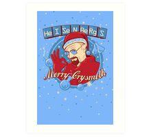 Merry CrysMeth Art Print
