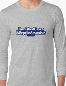 Furnished Caves & Reptile Arsonists Long Sleeve T-Shirt