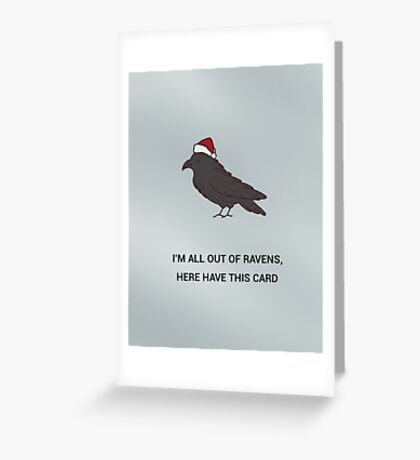 spare a raven, send a card - christmas edition Greeting Card