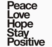 Peace Love Hope Stay Positive One Piece - Long Sleeve