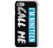 Nineteen iPhone Case/Skin