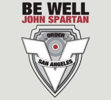 Be Well John Spartan by [original geek*] clothing