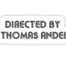 Directed By Paul Thomas Anderson Sticker