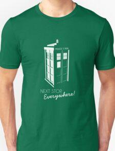 Police Call Box - Next Stop Everywhere! Unisex T-Shirt