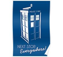 Police Call Box - Next Stop Everywhere! Poster