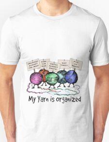 Yarn: Organized! Unisex T-Shirt