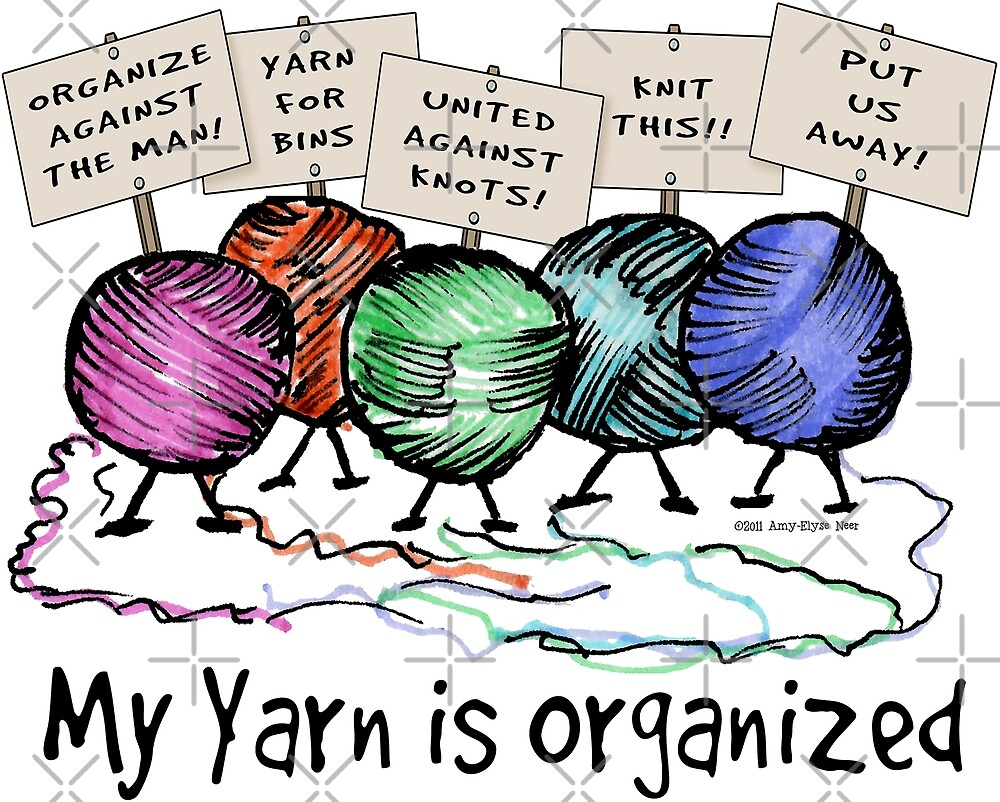 Yarn: Organized! by Amy-Elyse Neer
