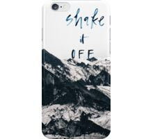 Shake It Off iPhone Case/Skin