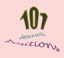 101 sexual positions by TeaseTees