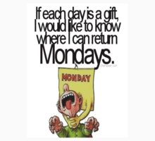 Why are mondays a 'gift' by jackwatson2109
