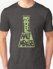 Full Measures Unisex T-Shirt