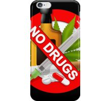 no drugs iPhone Case/Skin