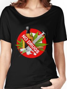 no drugs Women's Relaxed Fit T-Shirt