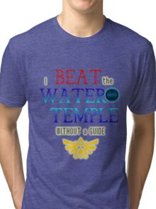 I beat the Water Temple Without a Guide Tri-blend T-Shirt