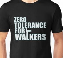 TWD - ZERO TOLORANCE FOR WALKERS Unisex T-Shirt
