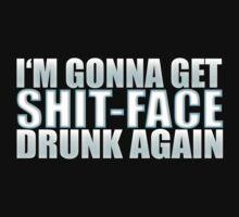 TWD - I'M GONNA GET SHIT-FACE DRUNK AGAIN by RocksaltMerch