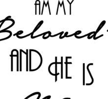 I am my Beloved's... Sticker
