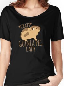 Crazy Guinea Pig Lady Women's Relaxed Fit T-Shirt