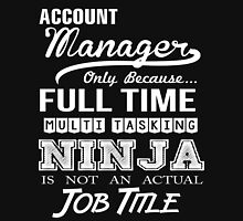 Account Manager T-Shirt