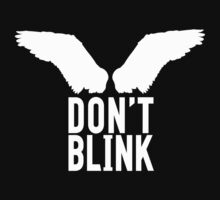 Don't Blink (white) Kids Tee