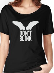 Don't Blink (white) Women's Relaxed Fit T-Shirt