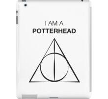I am a Potterhead iPad Case/Skin
