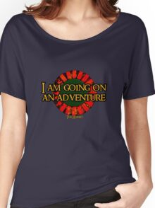 The Hobbit - I am going on an adventure! Women's Relaxed Fit T-Shirt