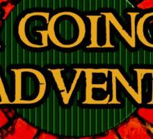 The Hobbit - I am going on an adventure! Sticker