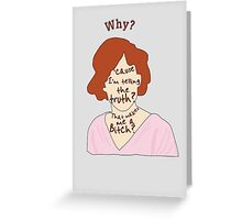 Why? Greeting Card