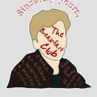 Sincerely The Breakfast Club [ Ipod / Iphone / Ipad / Print ] by swelldame