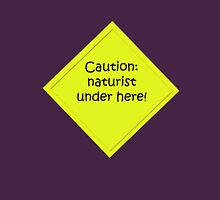 Caution : naturist Womens Fitted T-Shirt