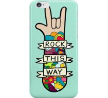 Rock This Way iPhone Case/Skin