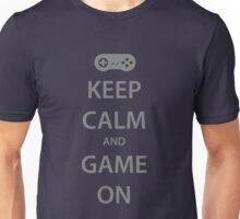 KEEP CALM and GAME ON (grey) Unisex T-Shirt
