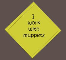 i work with muppets Kids Clothes