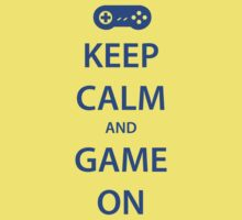 KEEP CALM and GAME ON (blue) by daveit