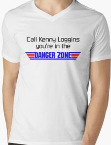 Call Kenny Loggins, You're in the DANGER ZONE Mens V-Neck T-Shirt