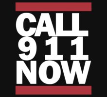 CALL 911 NOW by quaintra