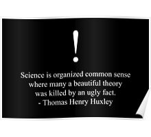 Science By Thomas Henry Huxley  Poster