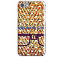 Everybody Wang Chung Tonite iPhone Case/Skin