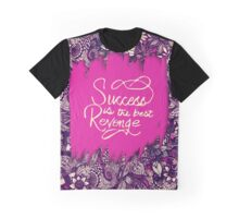 """Success is the Best Revenge"" Hand Drawn Flowers Graphic T-Shirt"