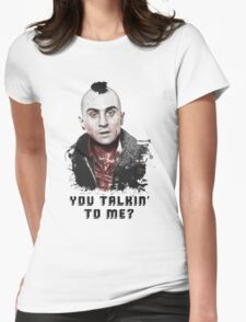 Travis Bickle - You Talkin' To Me? Womens Fitted T-Shirt
