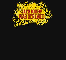 Jack Kirby Was Screwed T-Shirt