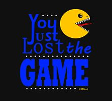 YOU JUST LOST THE GAME Unisex T-Shirt