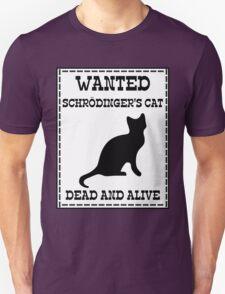 Wanted - Schrödinger's Cat T-Shirt
