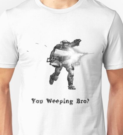 You Weeping Bro? Unisex T-Shirt